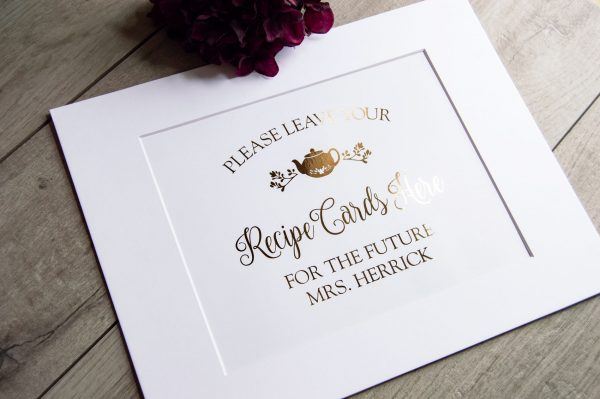 bridal shower leave recipe cards here foil print sign with tea pot
